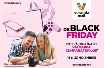 Black Friday - Castiga valoarea cumparaturilor la Veranda Mall!