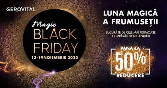 Magic Black Friday la Gerovital