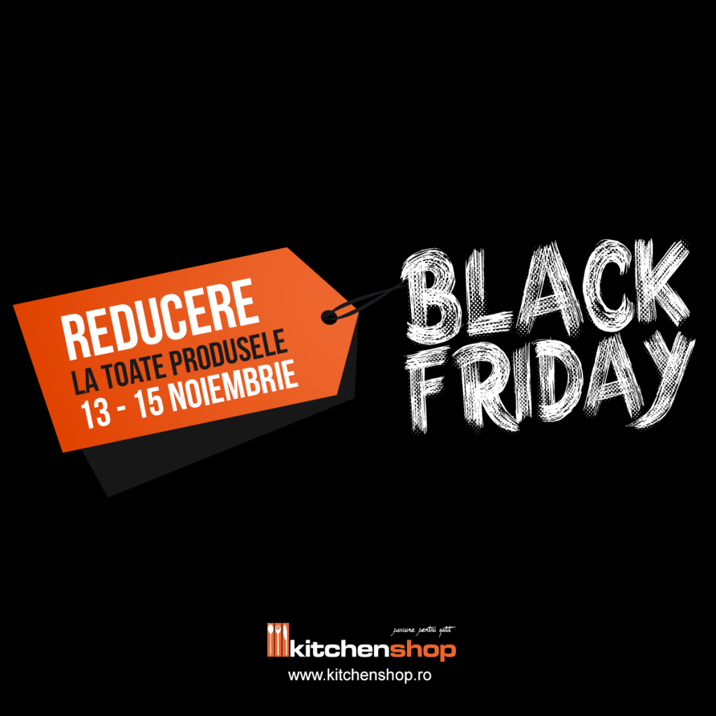 reduceri black friday kitchen shop